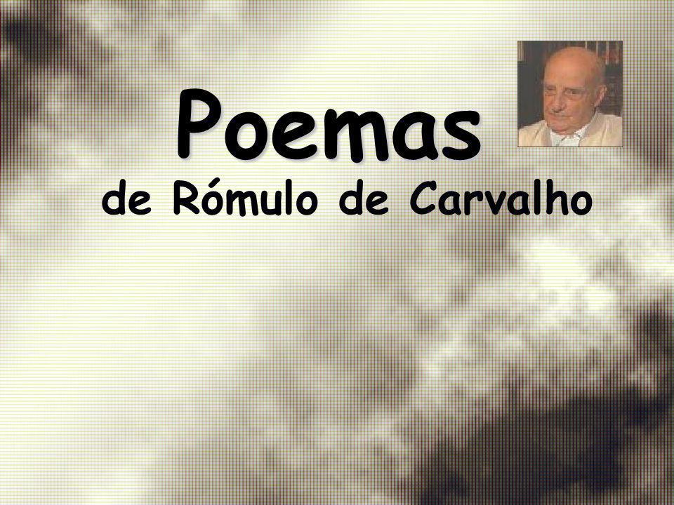 Poemas de Rómulo de Carvalho