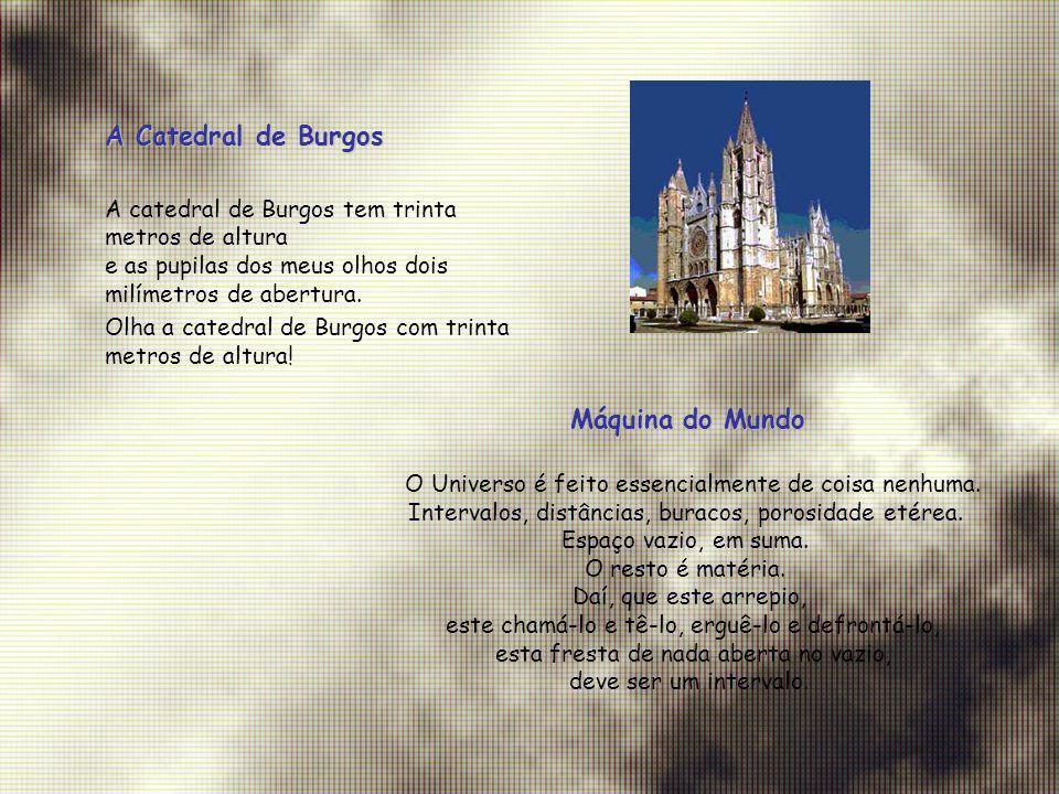 A Catedral de Burgos Máquina do Mundo
