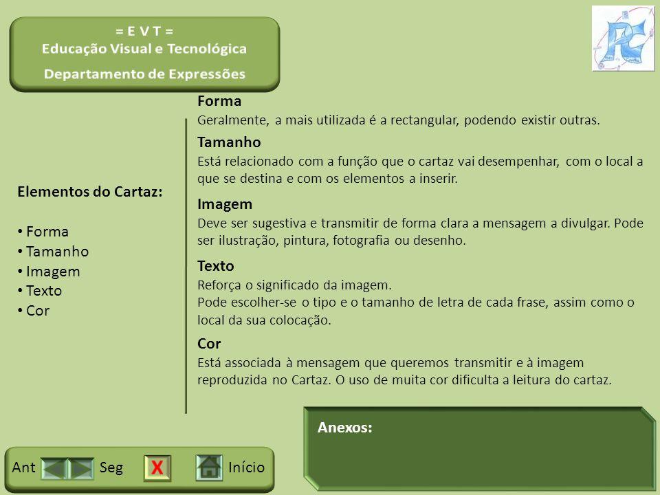 Forma Tamanho Elementos do Cartaz: Imagem Forma Tamanho Imagem Texto