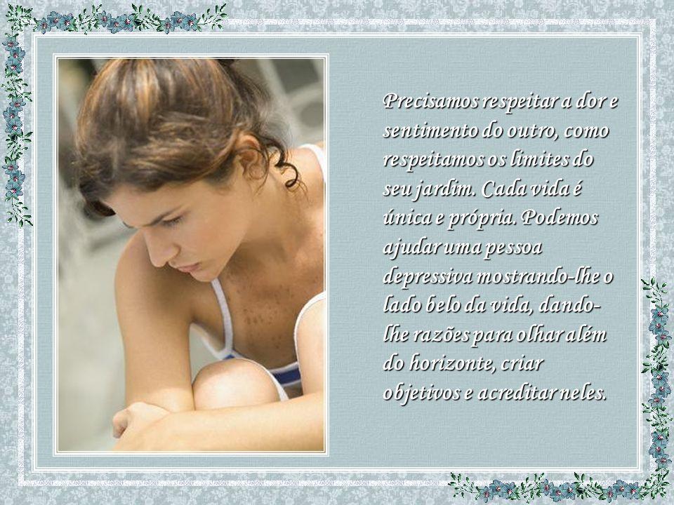 Precisamos respeitar a dor e sentimento do outro, como respeitamos os limites do seu jardim.