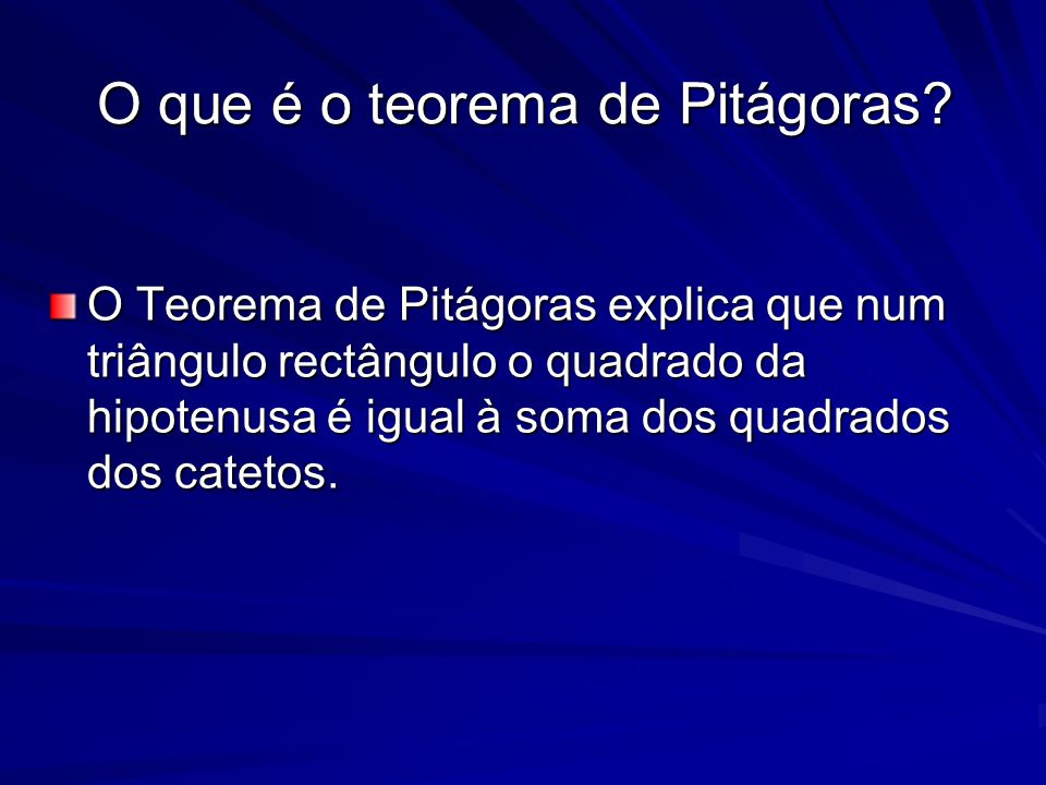 O que é o teorema de Pitágoras