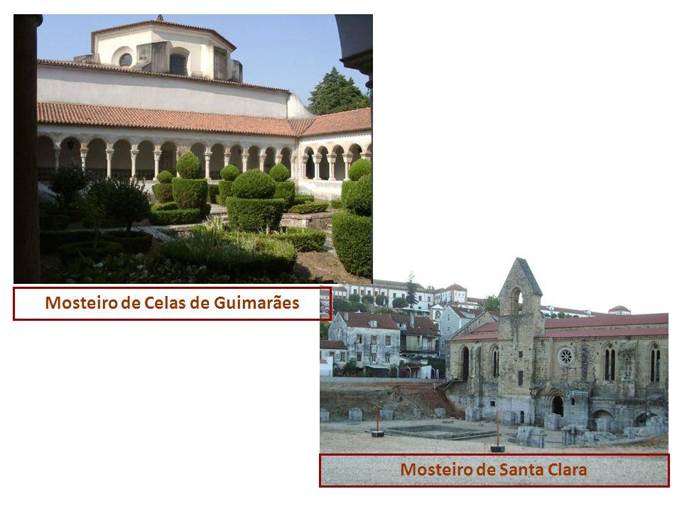 Mosteiro de Celas de Guimarães Mosteiro de Santa Clara