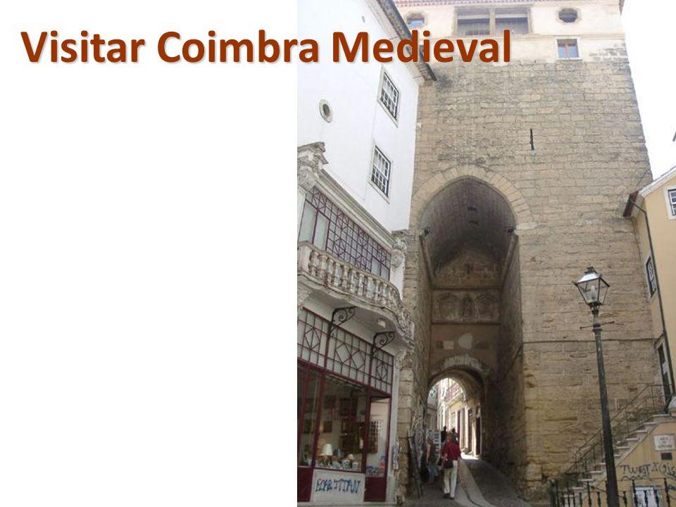Visitar Coimbra Medieval