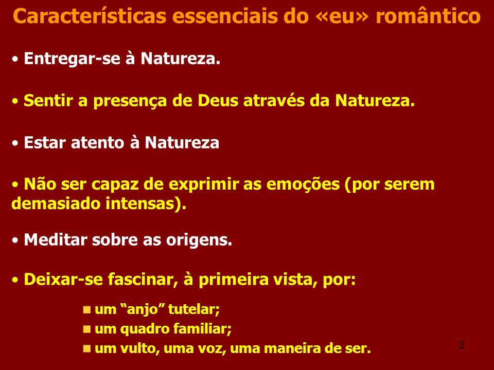 Características essenciais do «eu» romântico