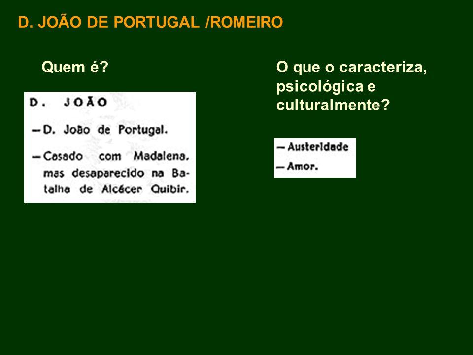 D. JOÃO DE PORTUGAL /ROMEIRO
