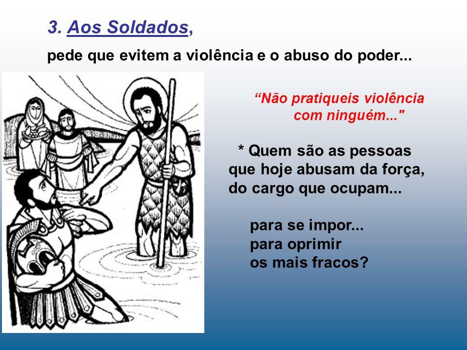 Não pratiqueis violência