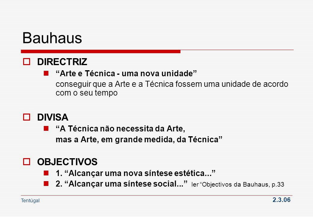 Bauhaus DIRECTRIZ DIVISA OBJECTIVOS