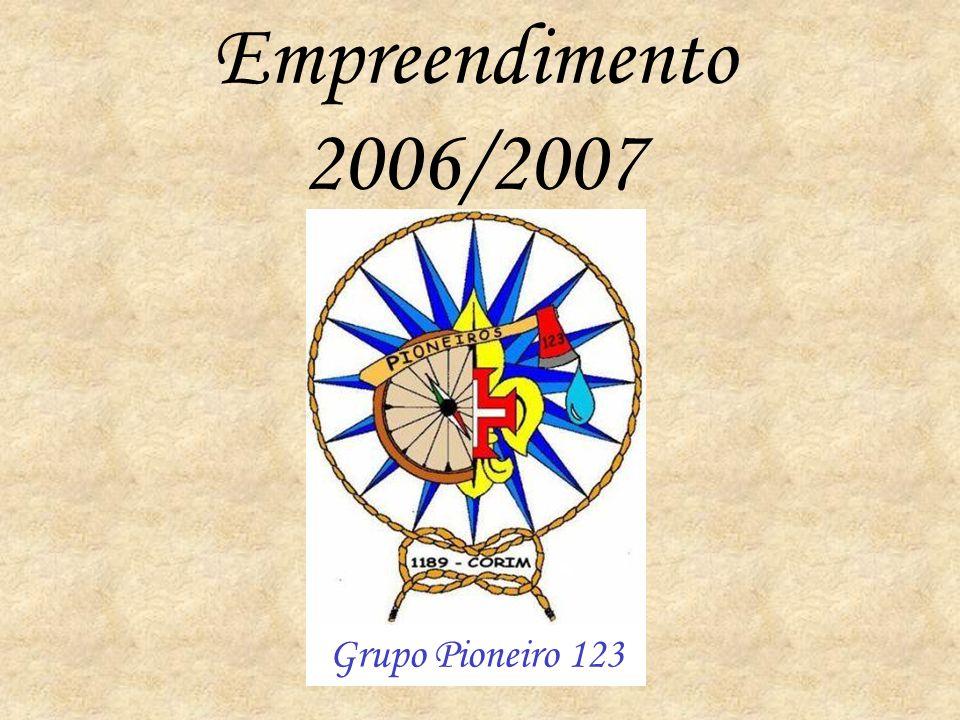 Empreendimento 2006/2007 Grupo Pioneiro 123