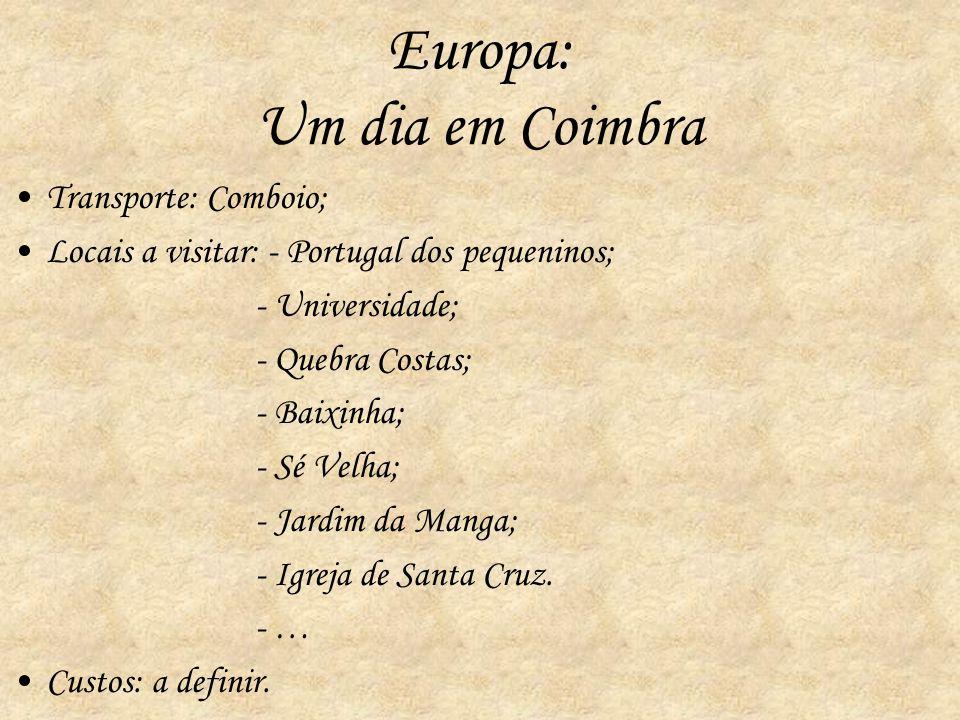 Europa: Um dia em Coimbra