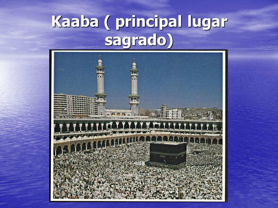 Kaaba ( principal lugar sagrado)