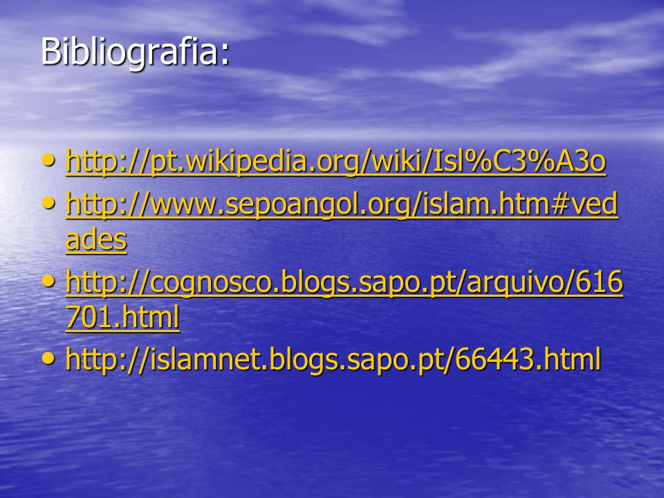Bibliografia: http://pt.wikipedia.org/wiki/Isl%C3%A3o