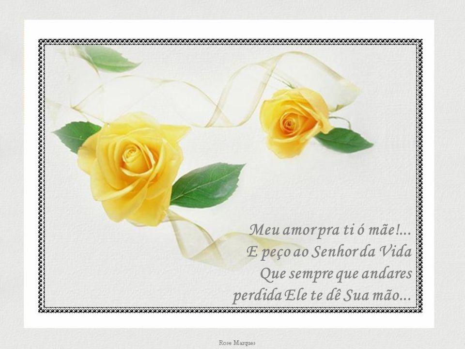 Meu amor pra ti ó mãe!...