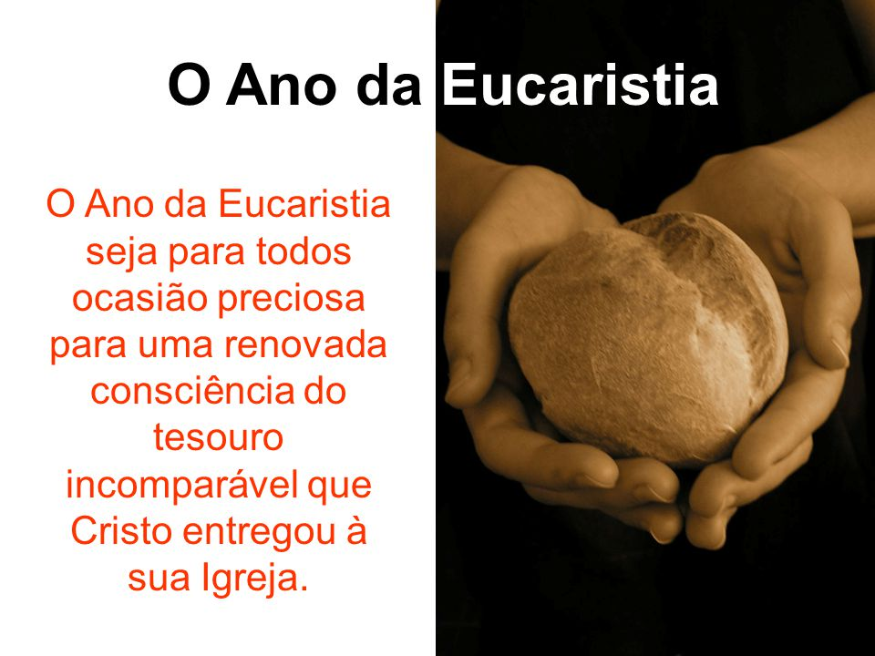 O Ano da Eucaristia
