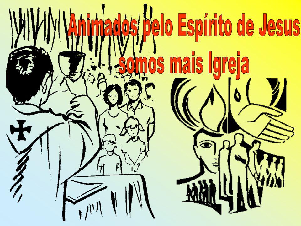 Animados pelo Espírito de Jesus