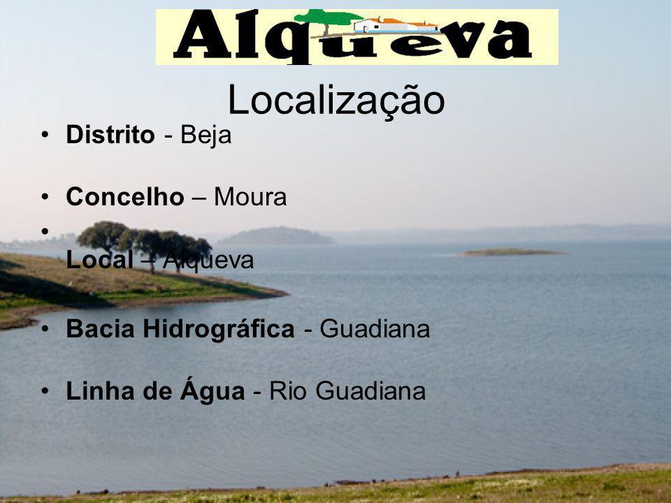 Localização Distrito - Beja Concelho – Moura Local – Alqueva