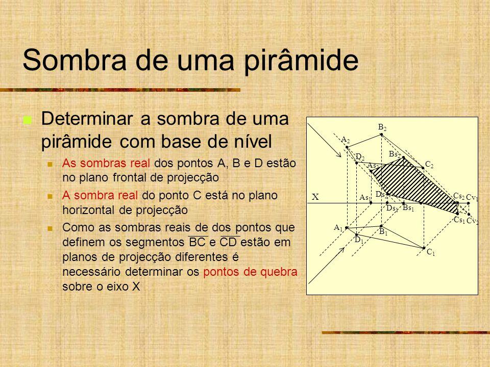 Sombra de uma pirâmide Determinar a sombra de uma pirâmide com base de nível.