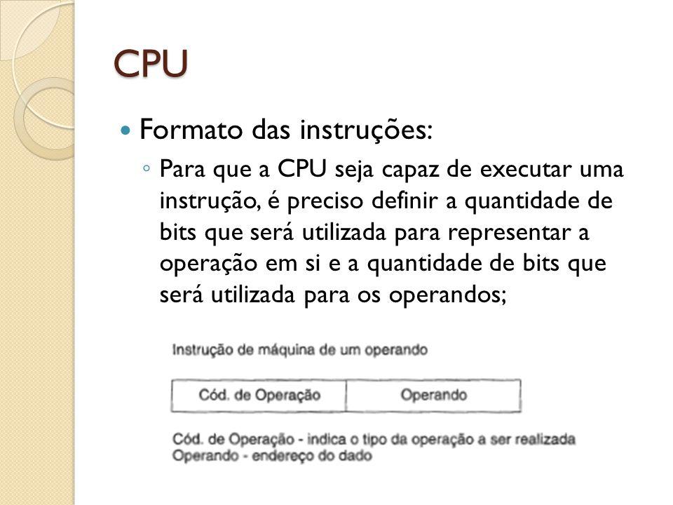 CPU Formato das instruções:
