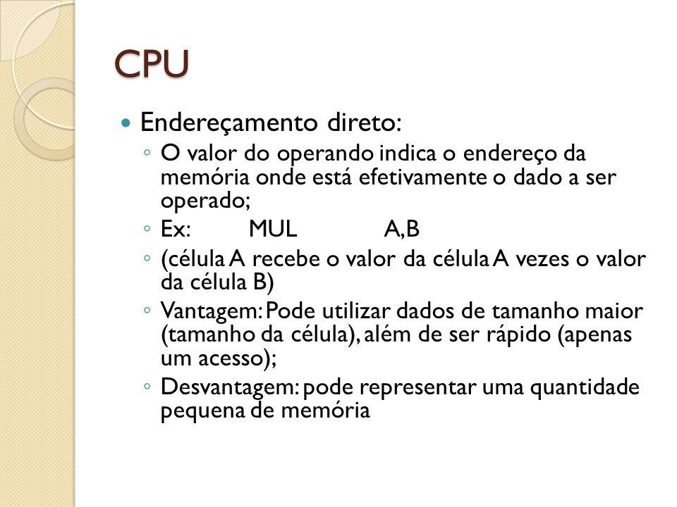 CPU Endereçamento direto: