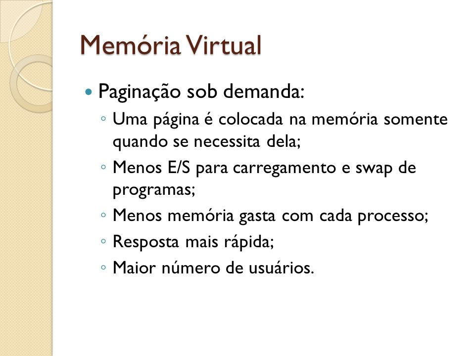 Memória Virtual Paginação sob demanda: