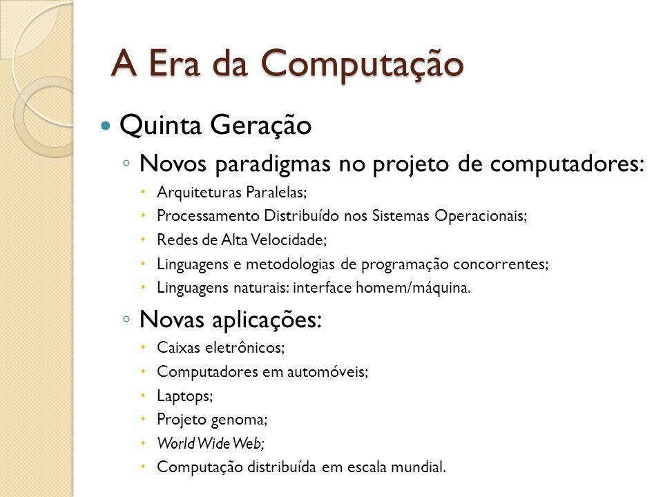 A Era da Computação Quinta Geração