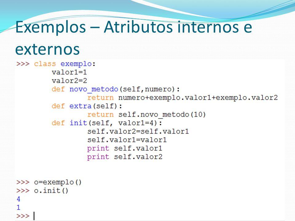 Exemplos – Atributos internos e externos