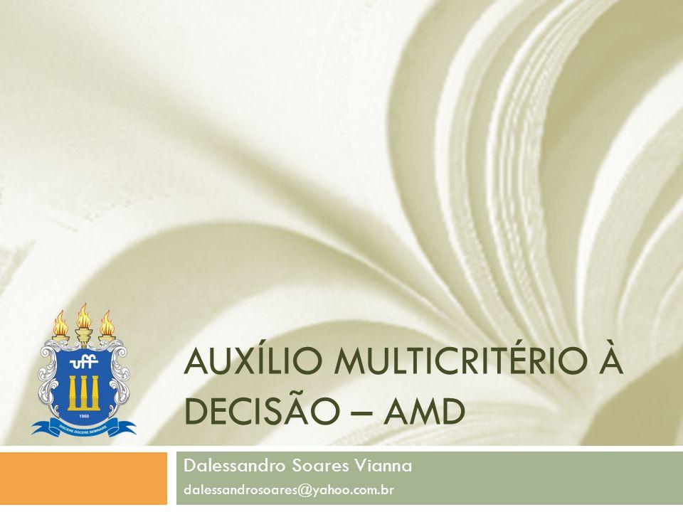 Auxílio multicritério à decisão – amd