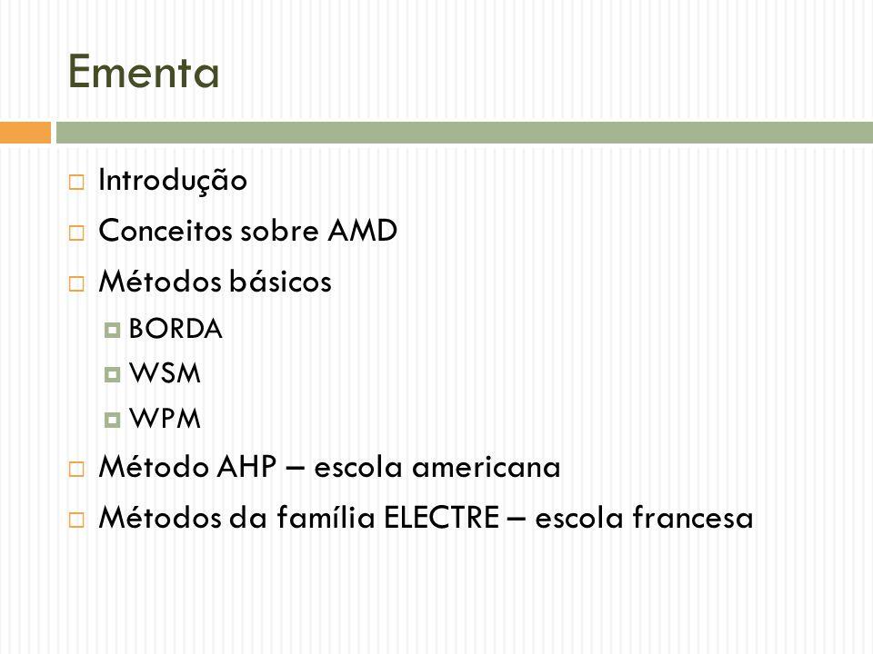Ementa Introdução Conceitos sobre AMD Métodos básicos