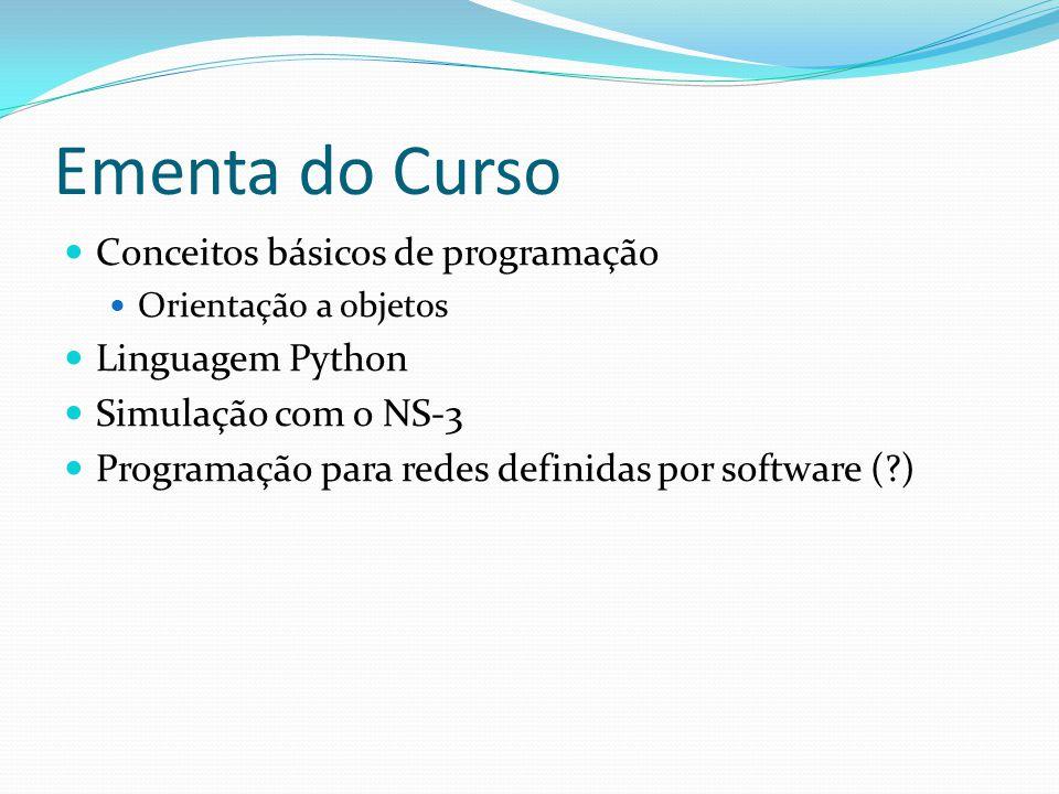 Ementa do Curso Conceitos básicos de programação Linguagem Python