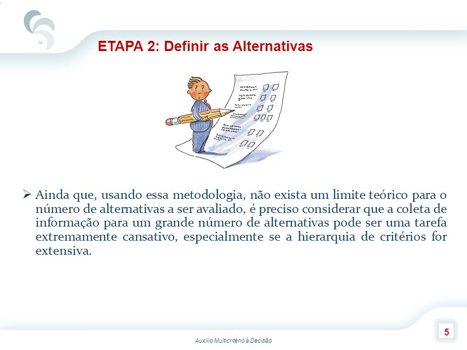 ETAPA 2: Definir as Alternativas