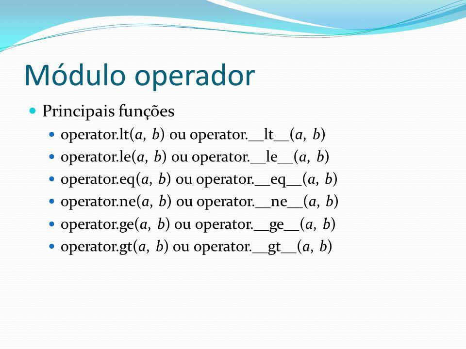 Módulo operador Principais funções