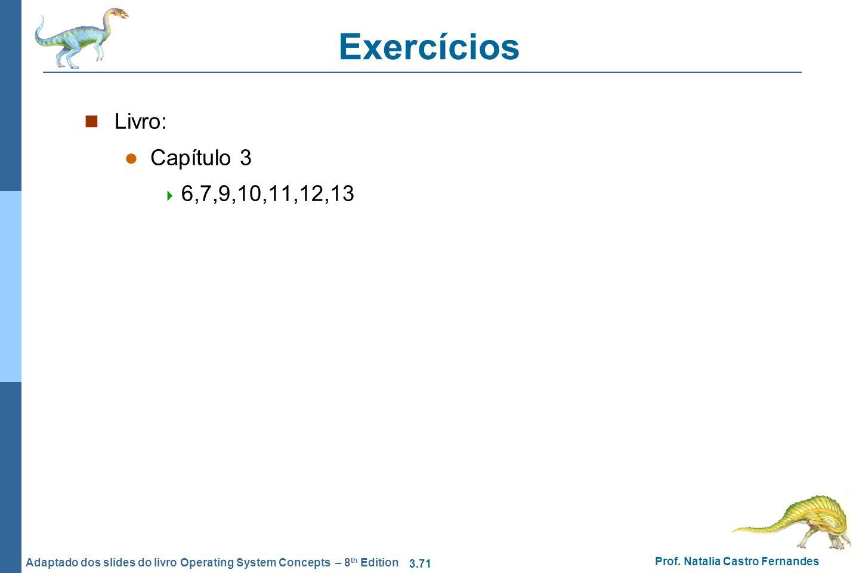 Exercícios Livro: Capítulo 3 6,7,9,10,11,12,13