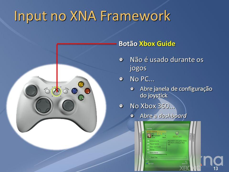Input no XNA Framework Botão Xbox Guide Não é usado durante os jogos
