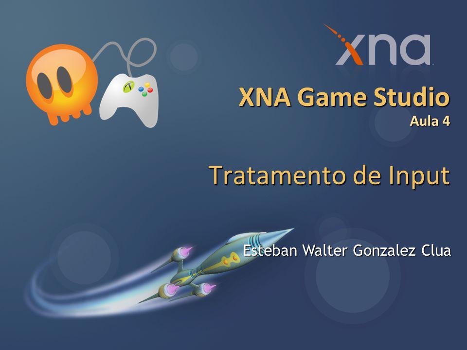 XNA Game Studio Aula 4 Tratamento de Input