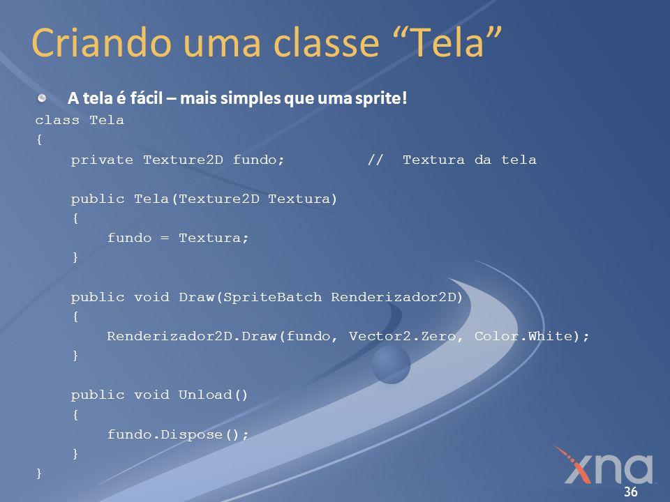 Criando uma classe Tela