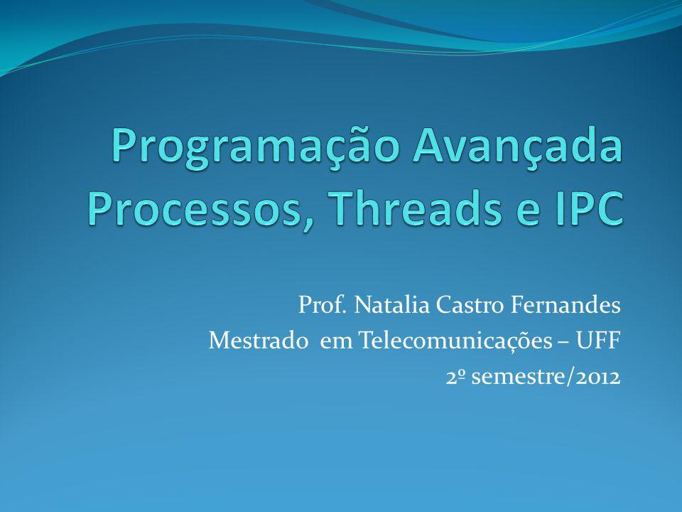 Programação Avançada Processos, Threads e IPC