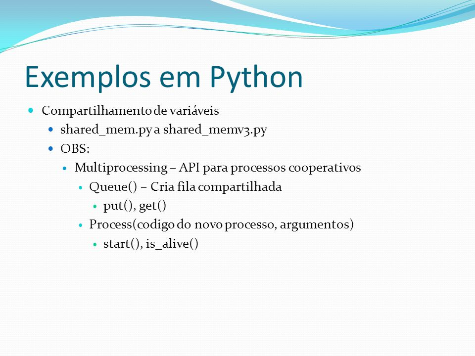 Exemplos em Python Compartilhamento de variáveis