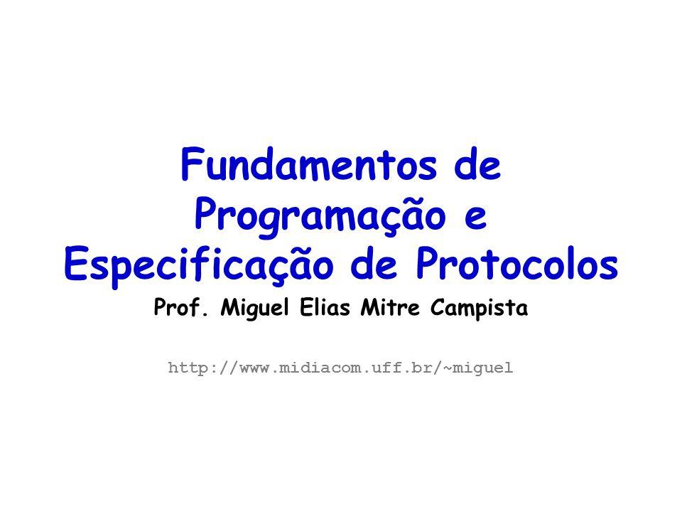 Fundamentos de Programação e Especificação de Protocolos