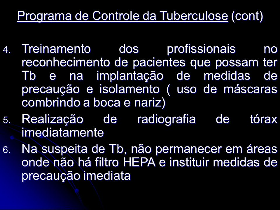 Programa de Controle da Tuberculose (cont)