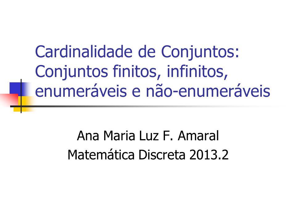 Ana Maria Luz F. Amaral Matemática Discreta 2013.2
