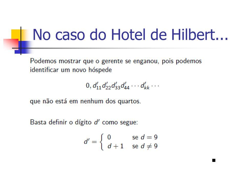No caso do Hotel de Hilbert...