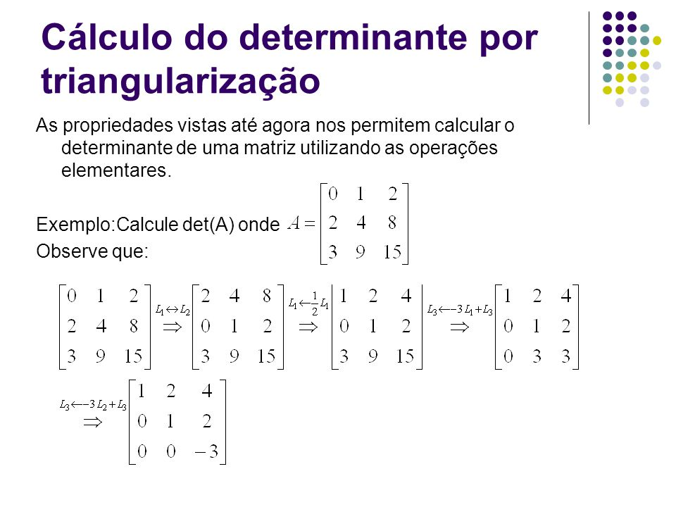 Cálculo do determinante por triangularização