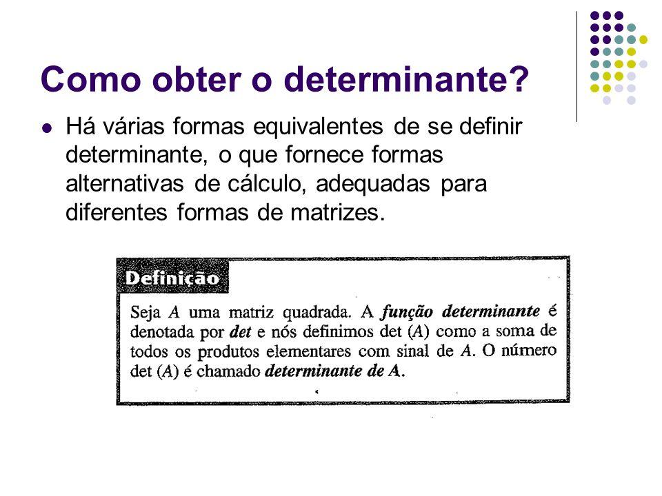 Como obter o determinante