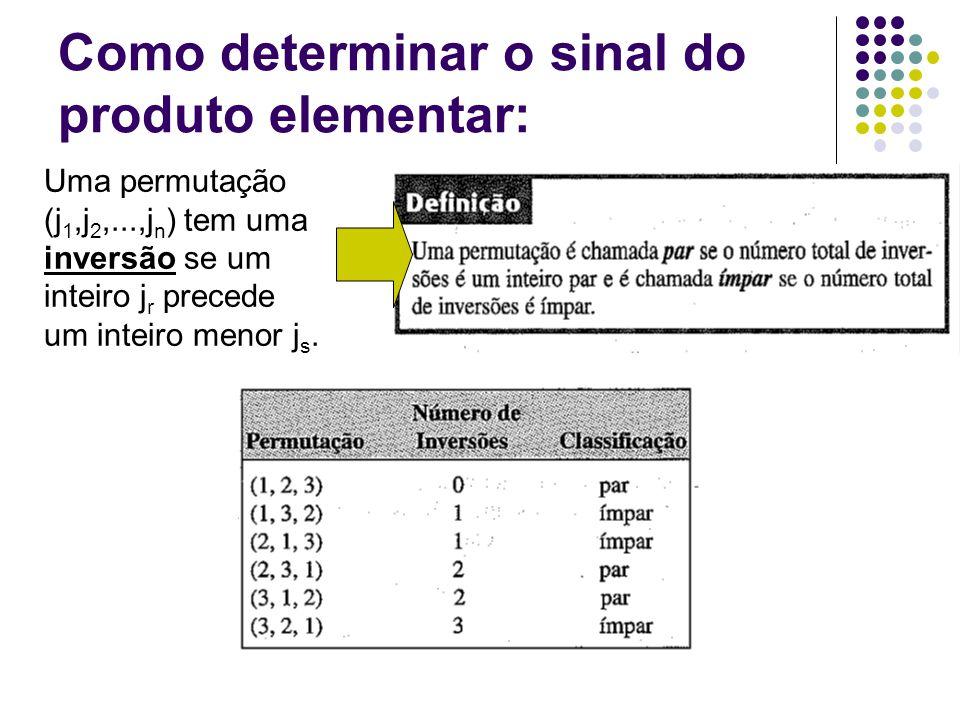 Como determinar o sinal do produto elementar: