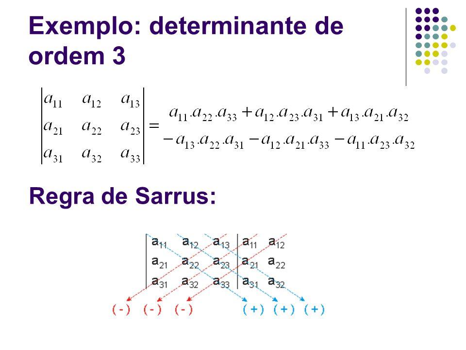 Exemplo: determinante de ordem 3