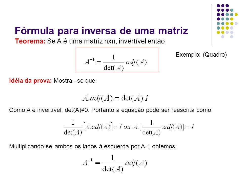 Fórmula para inversa de uma matriz