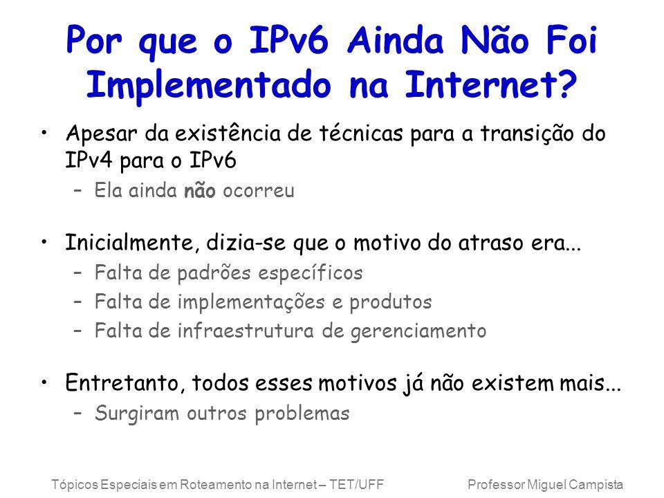 Por que o IPv6 Ainda Não Foi Implementado na Internet