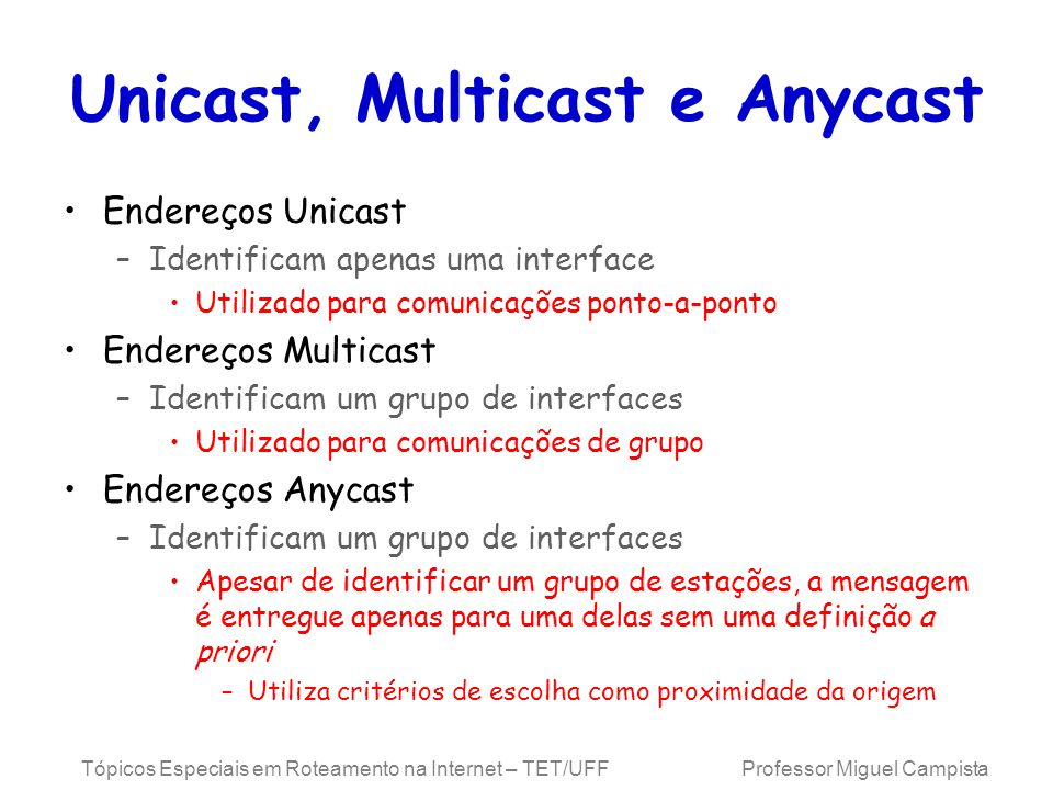 Unicast, Multicast e Anycast