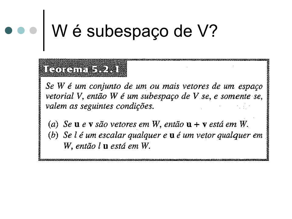 W é subespaço de V