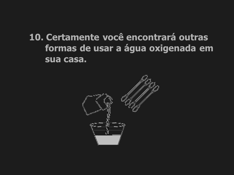 10. Certamente você encontrará outras