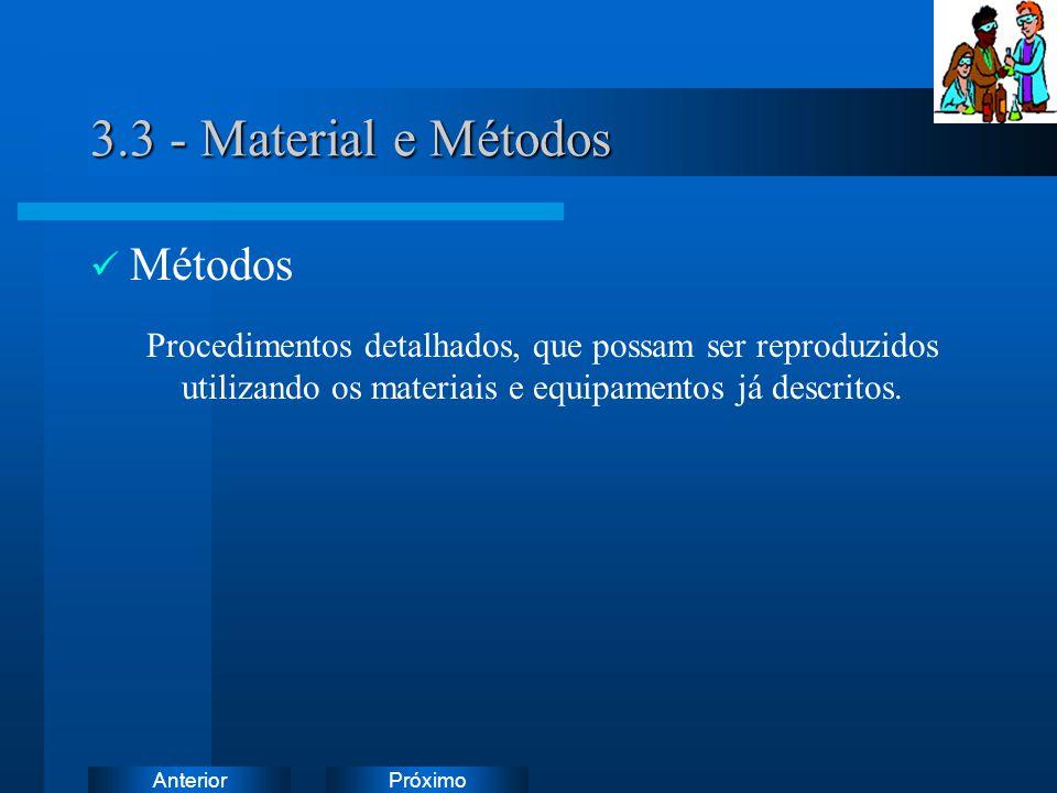 3.3 - Material e Métodos Métodos